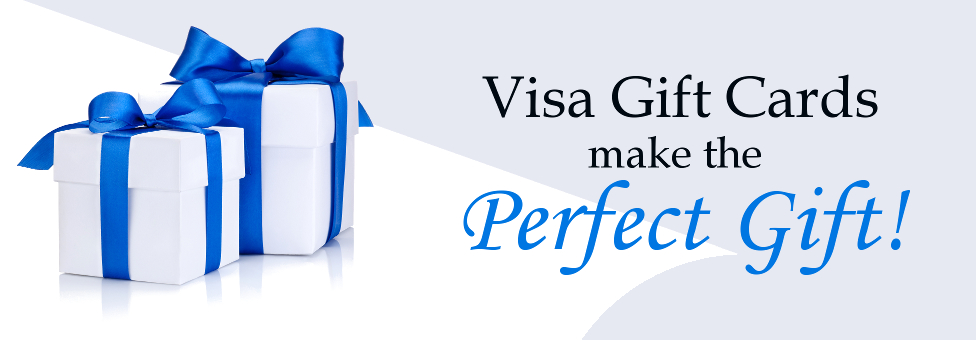 Visa Gift Cards make the Perfect Gift!